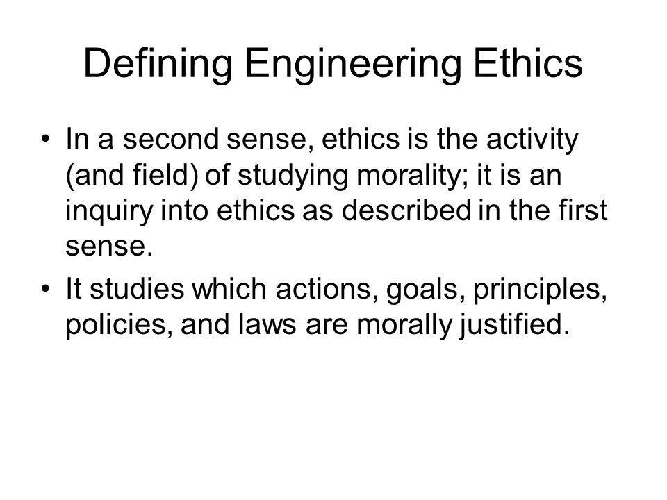 Defining Engineering Ethics