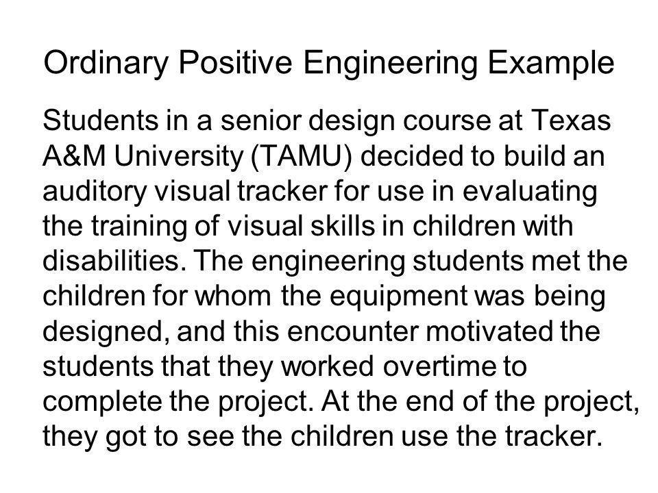Ordinary Positive Engineering Example