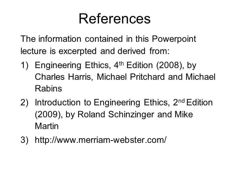 ReferencesThe information contained in this Powerpoint lecture is excerpted and derived from: