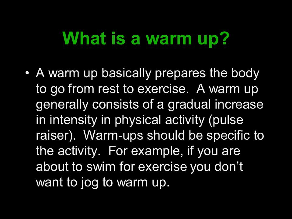 What is a warm up