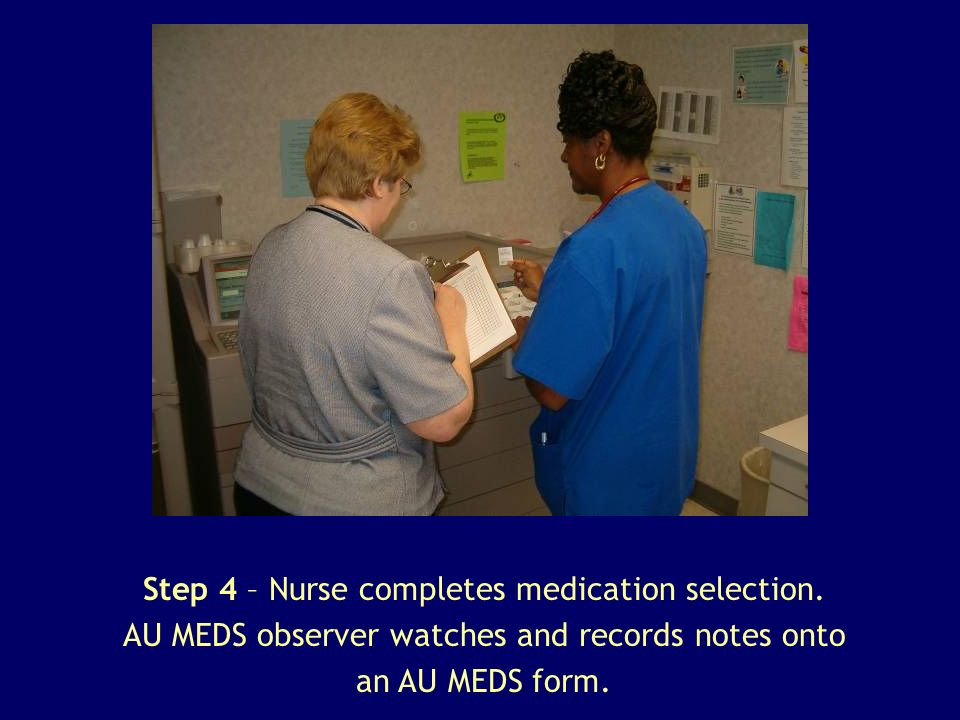 Step 4 – Nurse completes medication selection