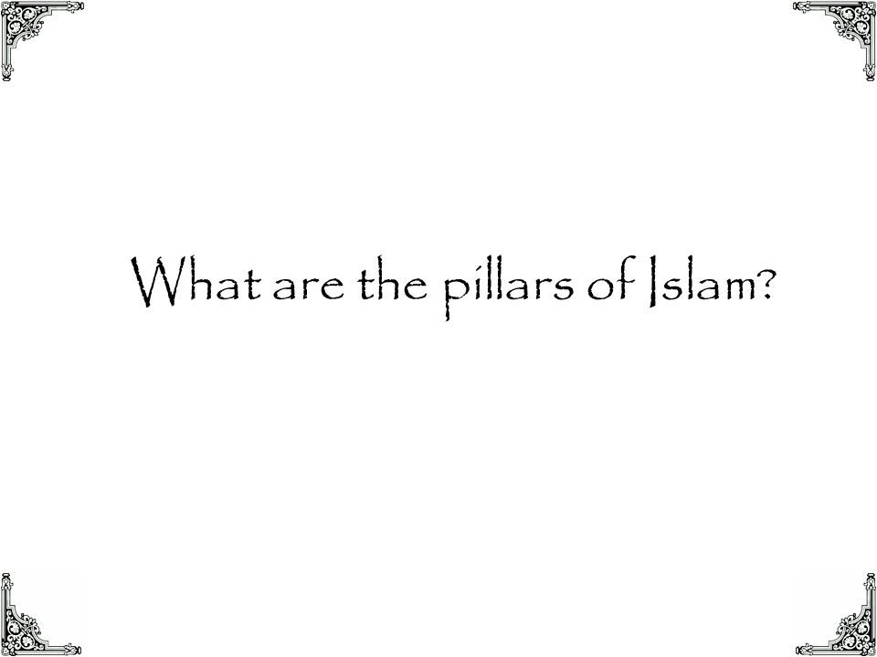 What are the pillars of Islam
