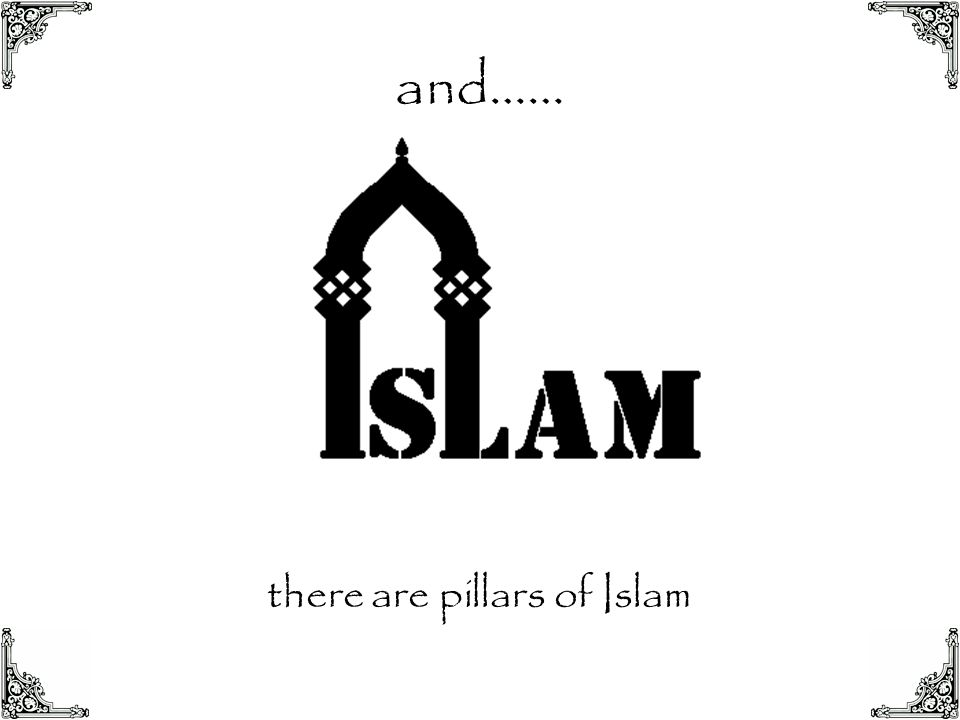 there are pillars of Islam