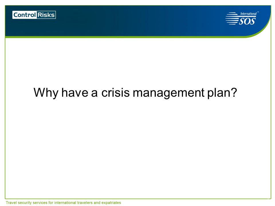 Why have a crisis management plan
