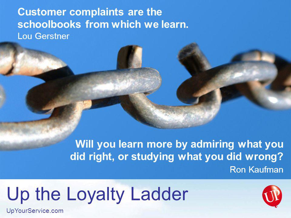 Customer complaints are the schoolbooks from which we learn