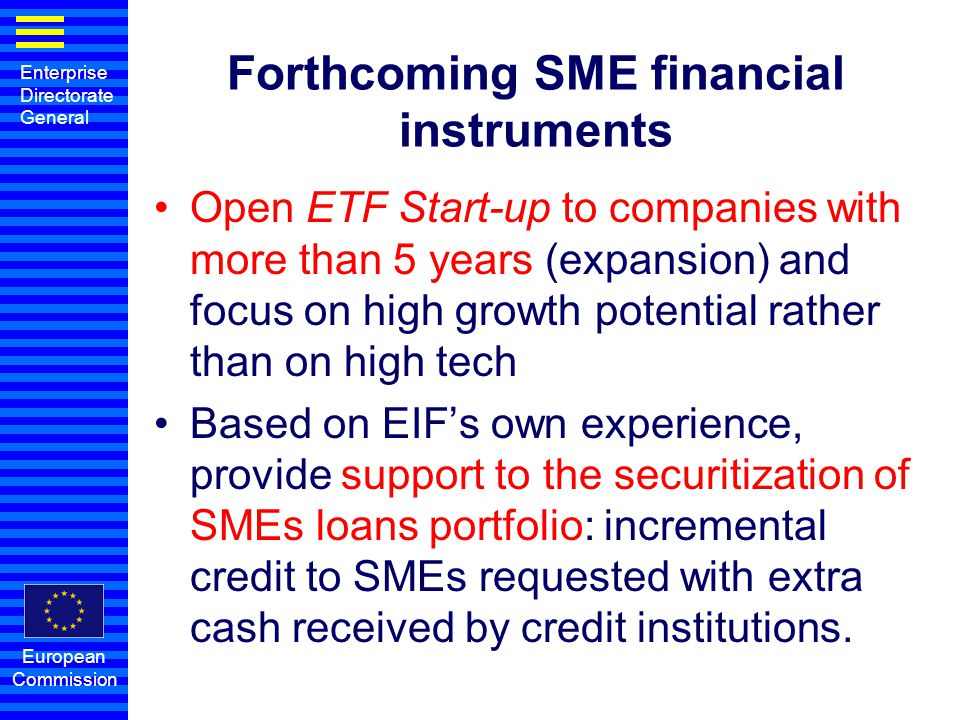 Forthcoming SME financial instruments