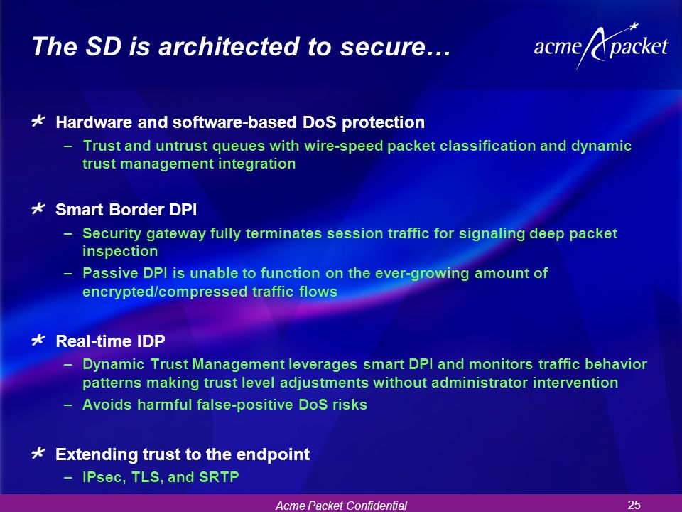 The SD is architected to secure…