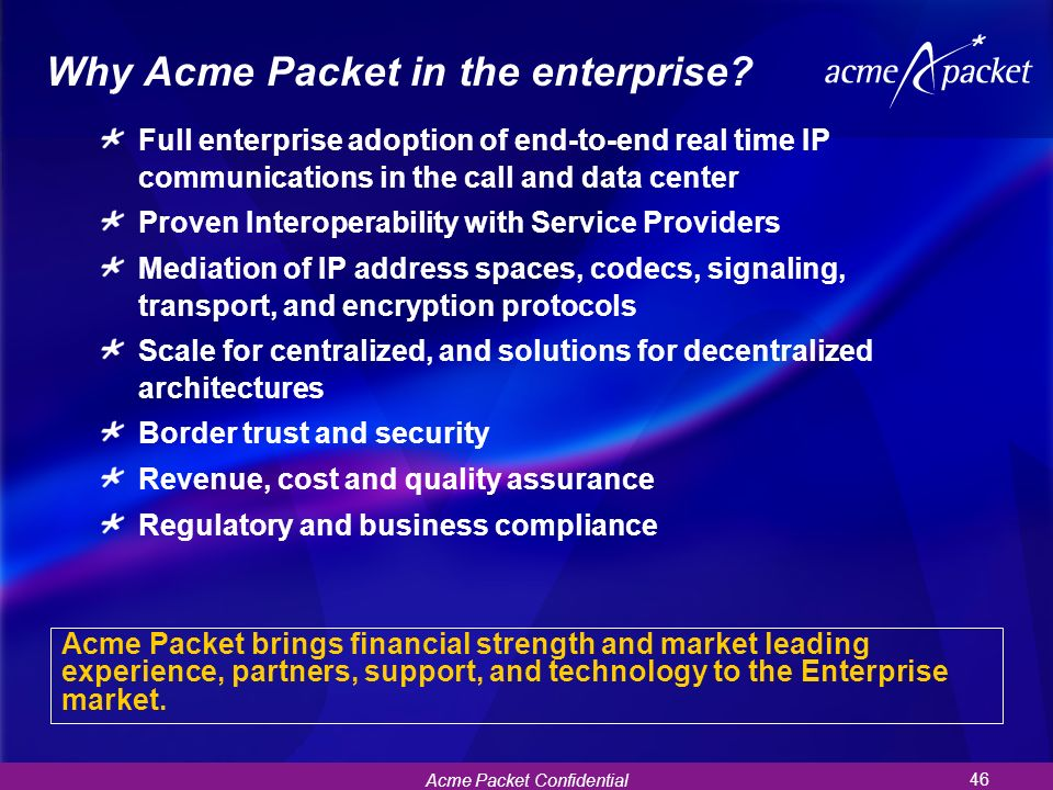 Why Acme Packet in the enterprise