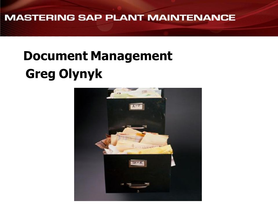 Document Management Greg Olynyk