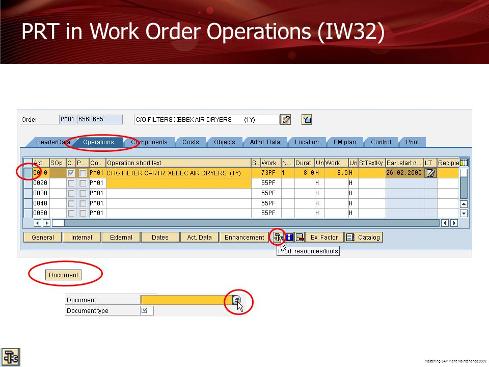 PRT in Work Order Operations (IW32)