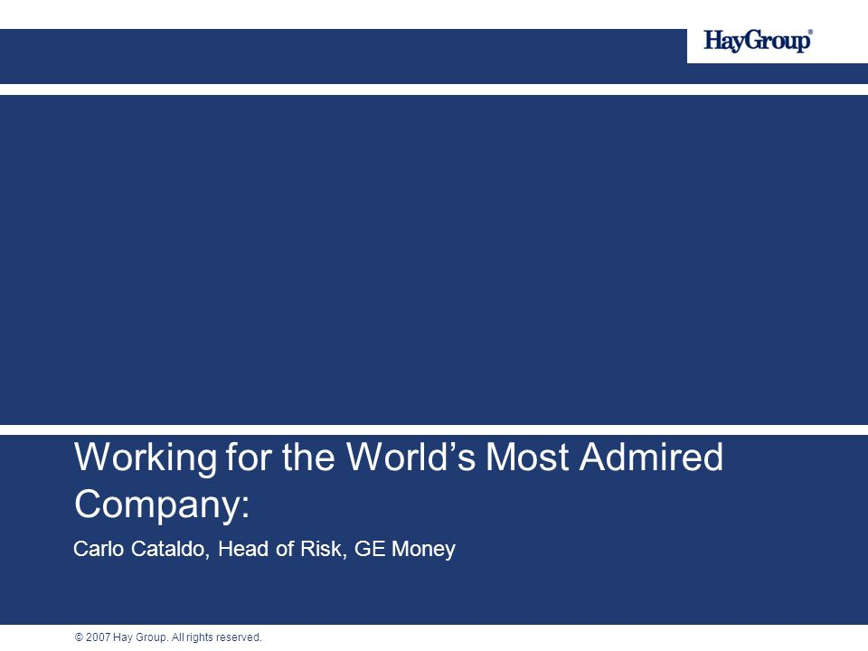 Working for the World's Most Admired Company: