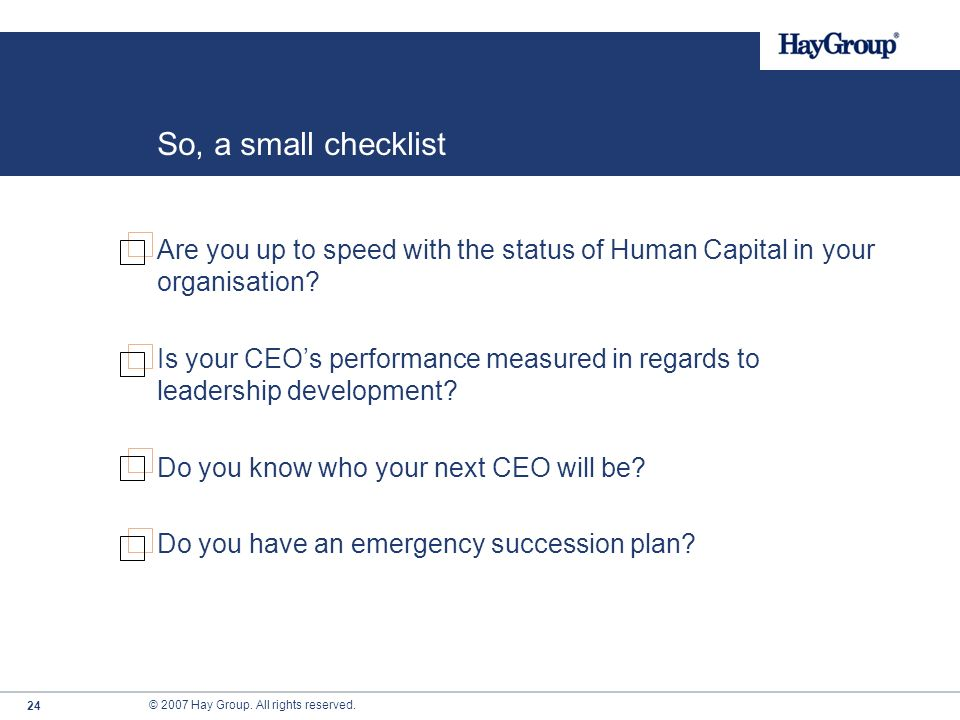 So, a small checklist Are you up to speed with the status of Human Capital in your organisation