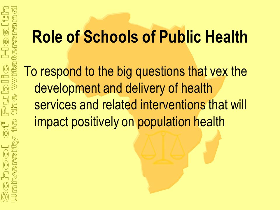 Role of Schools of Public Health