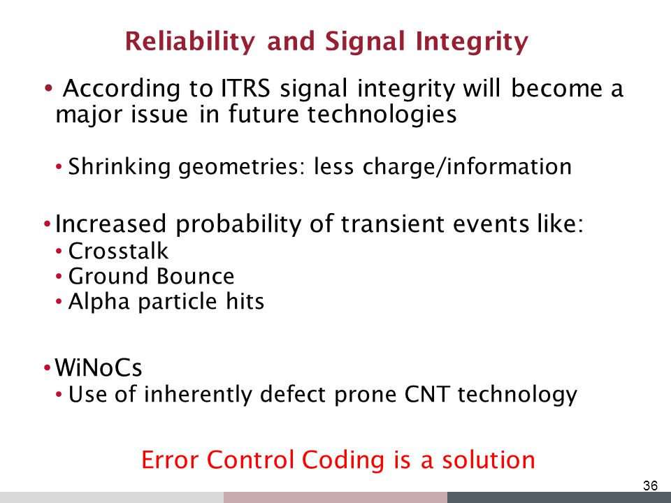 Reliability and Signal Integrity