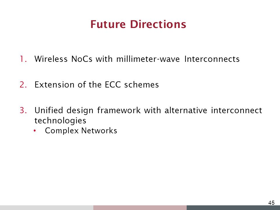 Future Directions Wireless NoCs with millimeter-wave Interconnects