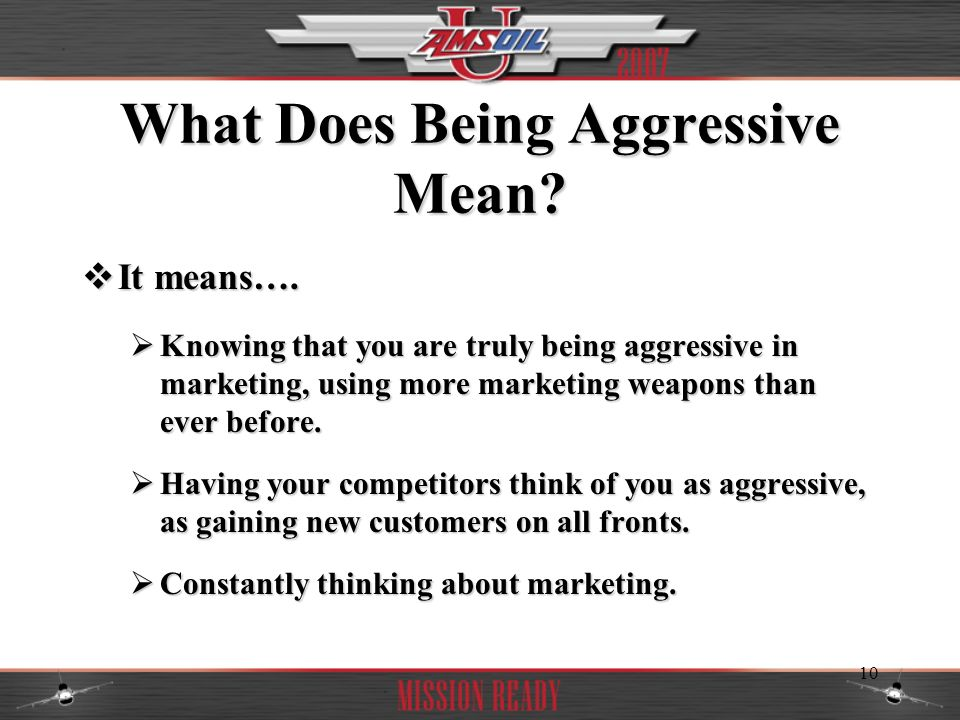 What Does Being Aggressive Mean