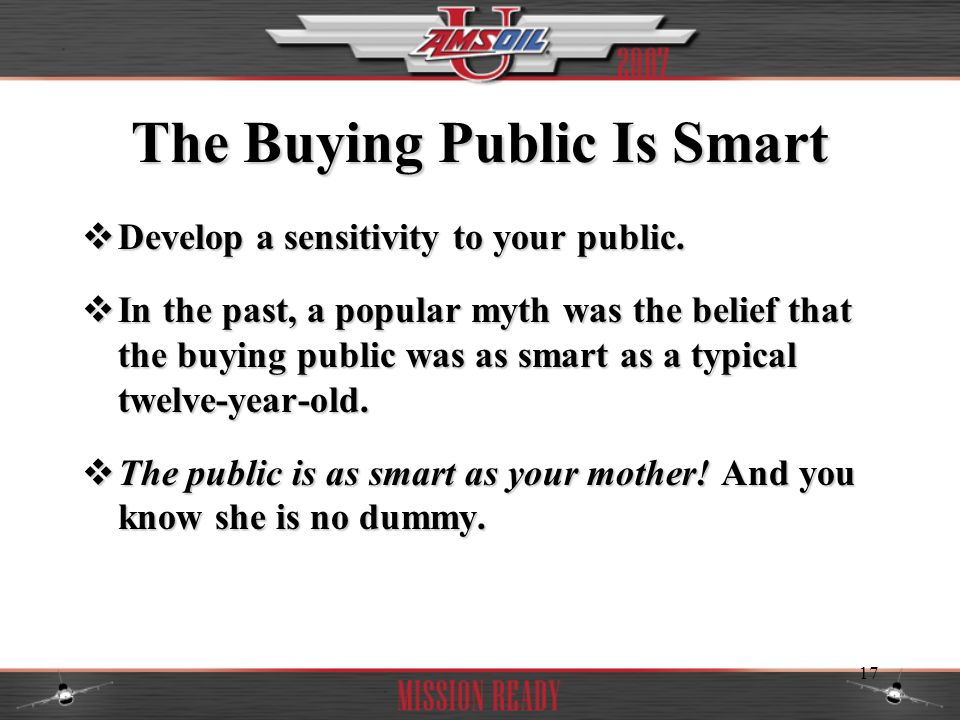 The Buying Public Is Smart