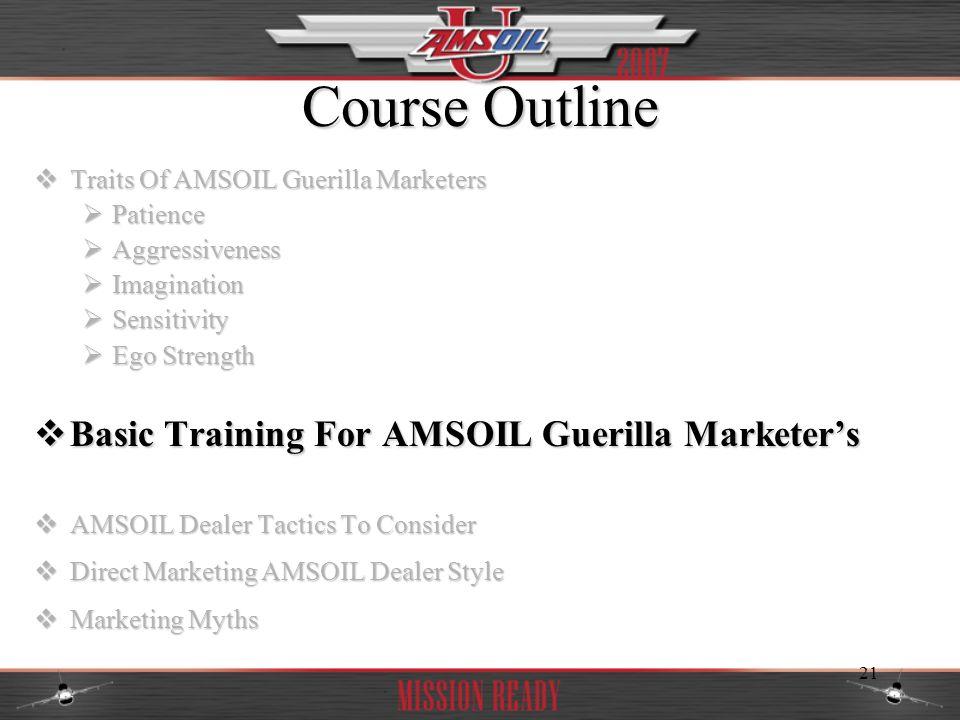 Course Outline Basic Training For AMSOIL Guerilla Marketer's