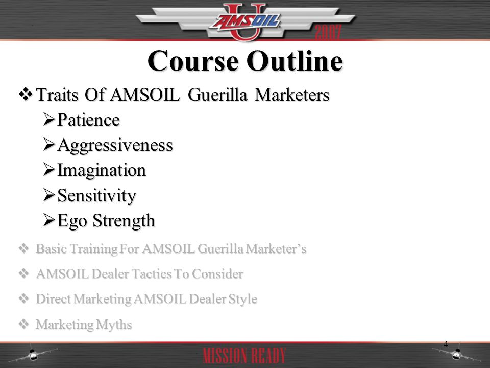 Course Outline Traits Of AMSOIL Guerilla Marketers Patience
