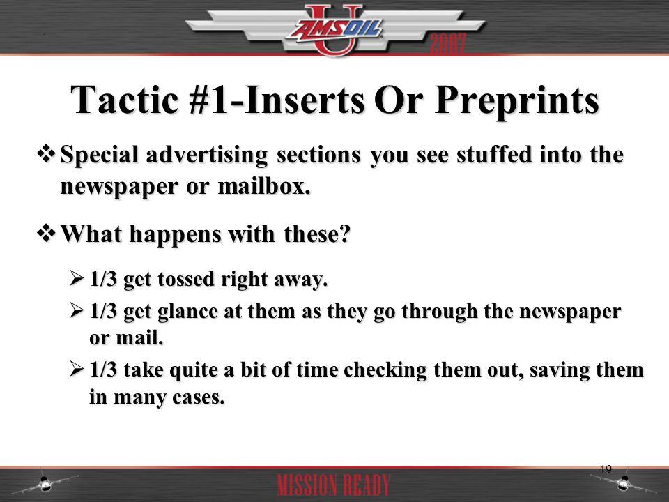 Tactic #1-Inserts Or Preprints