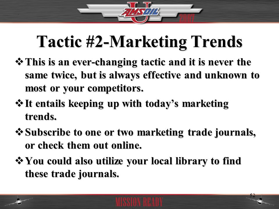 Tactic #2-Marketing Trends
