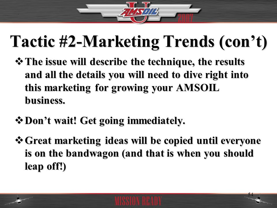Tactic #2-Marketing Trends (con't)
