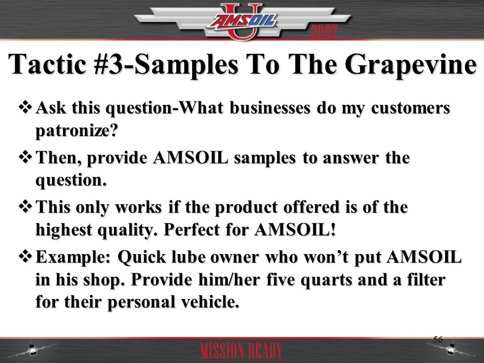 Tactic #3-Samples To The Grapevine