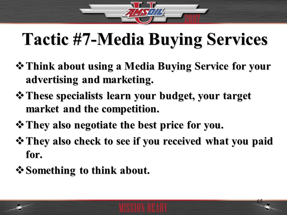 Tactic #7-Media Buying Services