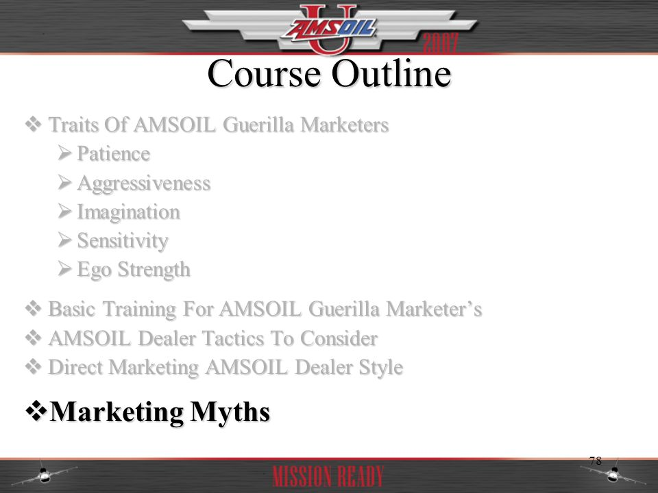 Course Outline Marketing Myths Traits Of AMSOIL Guerilla Marketers