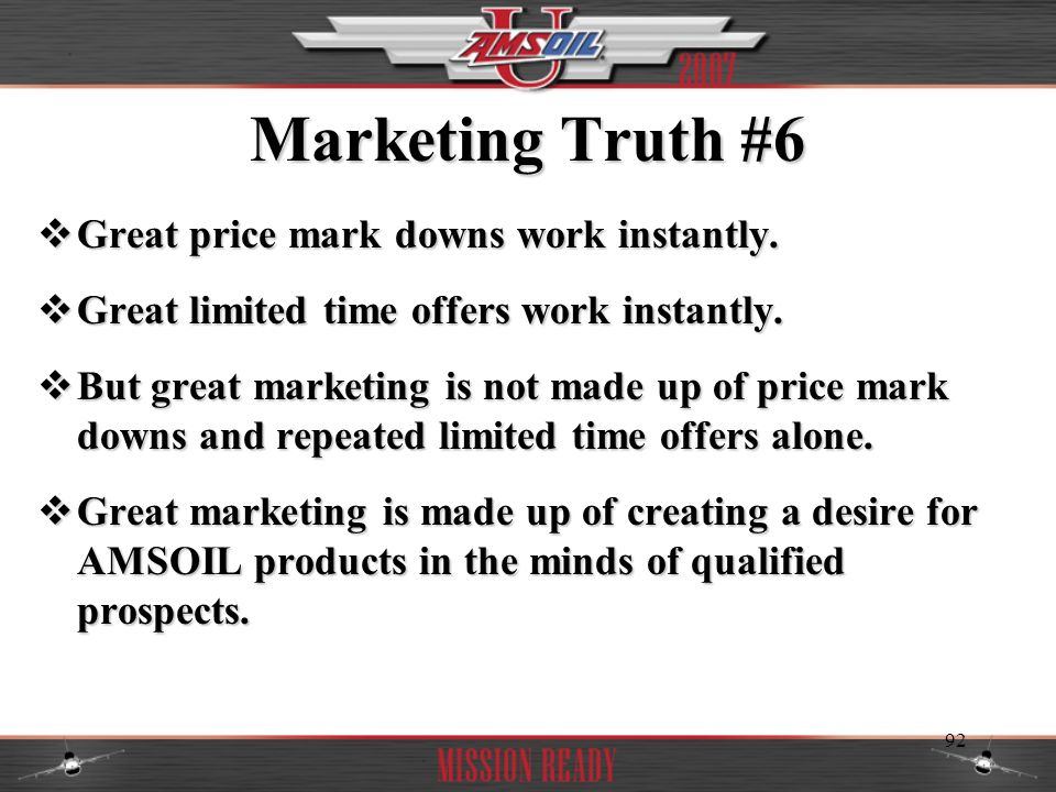 Marketing Truth #6 Great price mark downs work instantly.