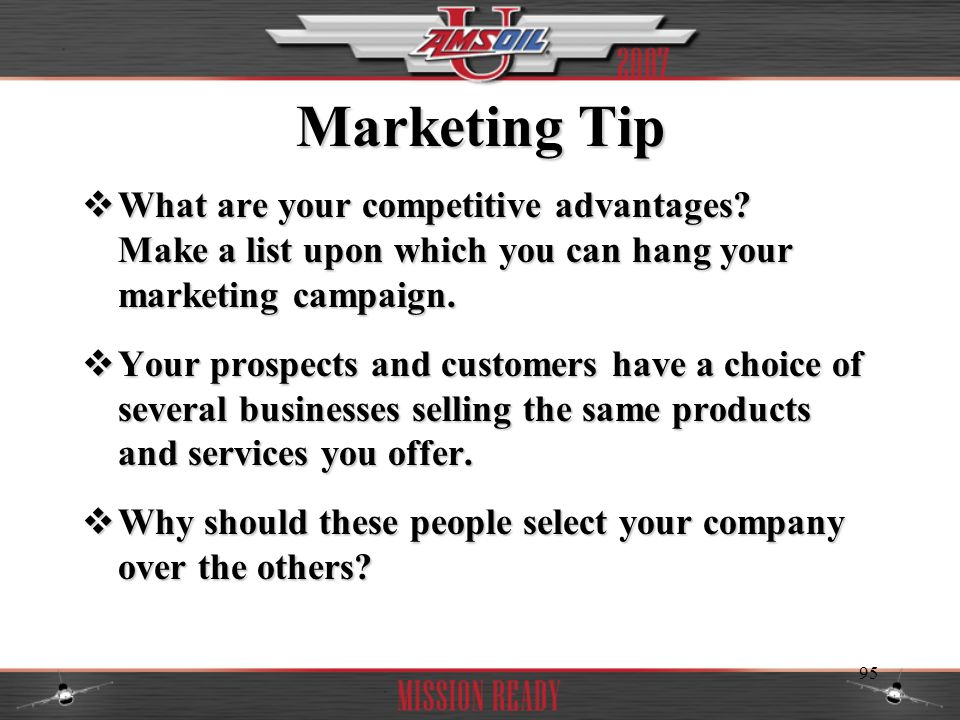 Marketing Tip What are your competitive advantages Make a list upon which you can hang your marketing campaign.
