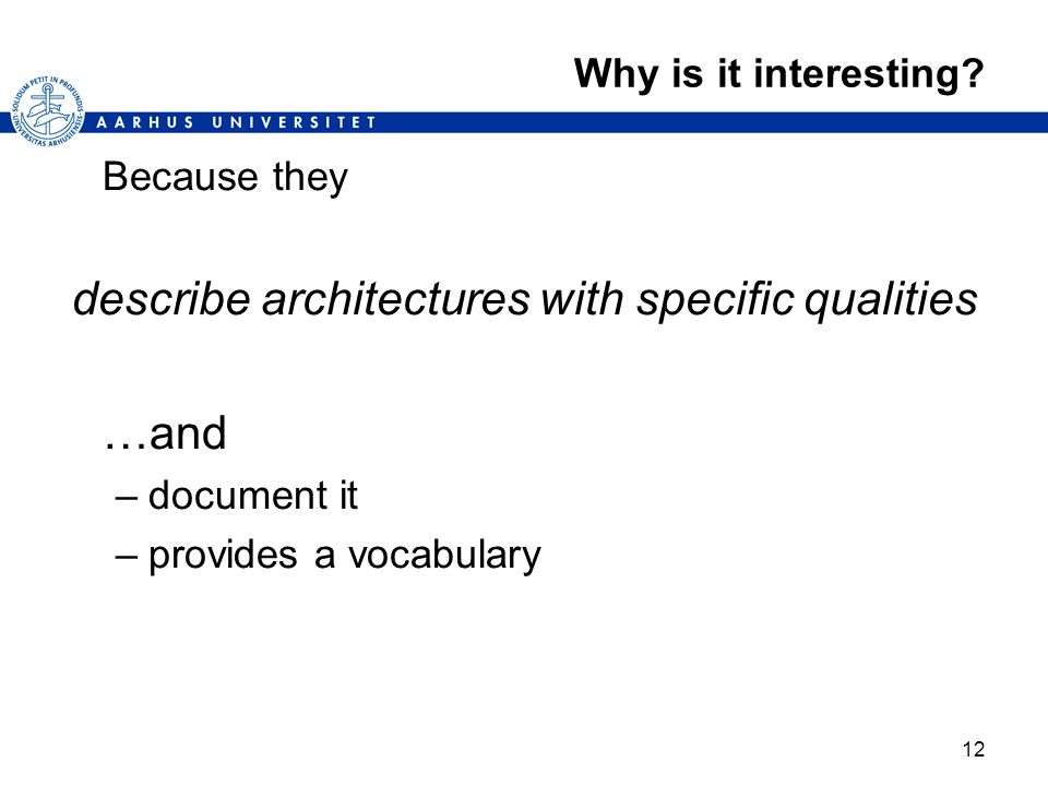 describe architectures with specific qualities