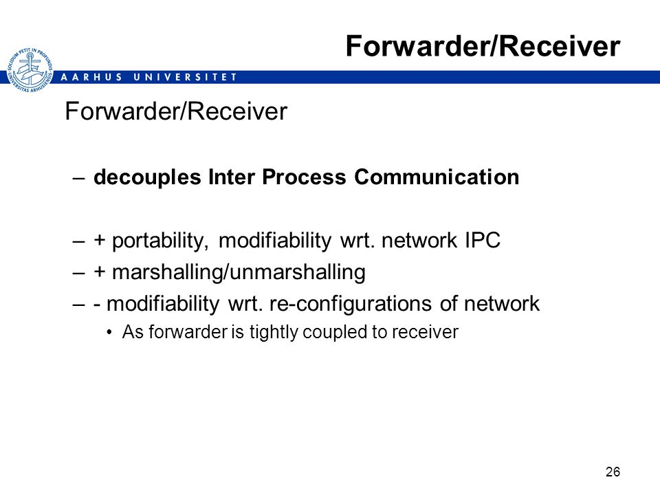 Forwarder/Receiver Forwarder/Receiver