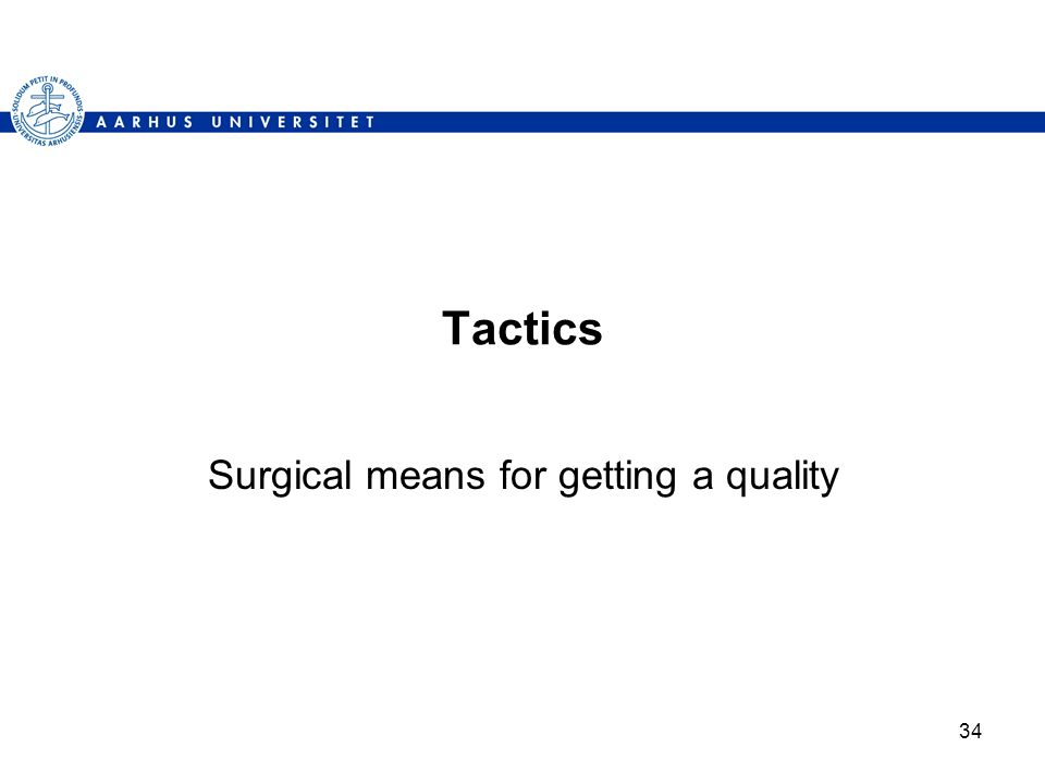Surgical means for getting a quality