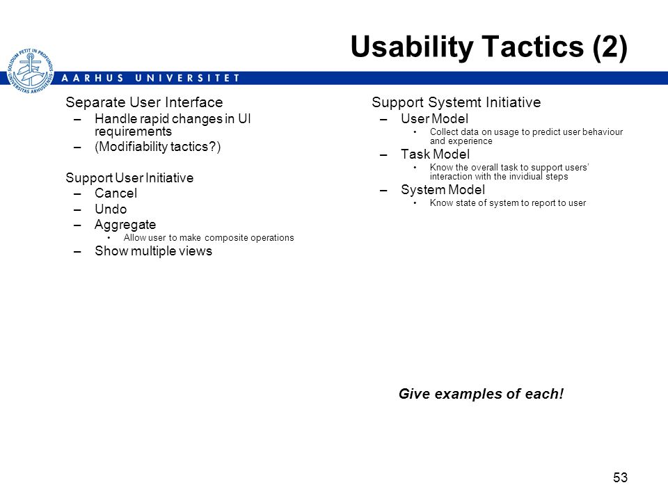 Usability Tactics (2) Separate User Interface