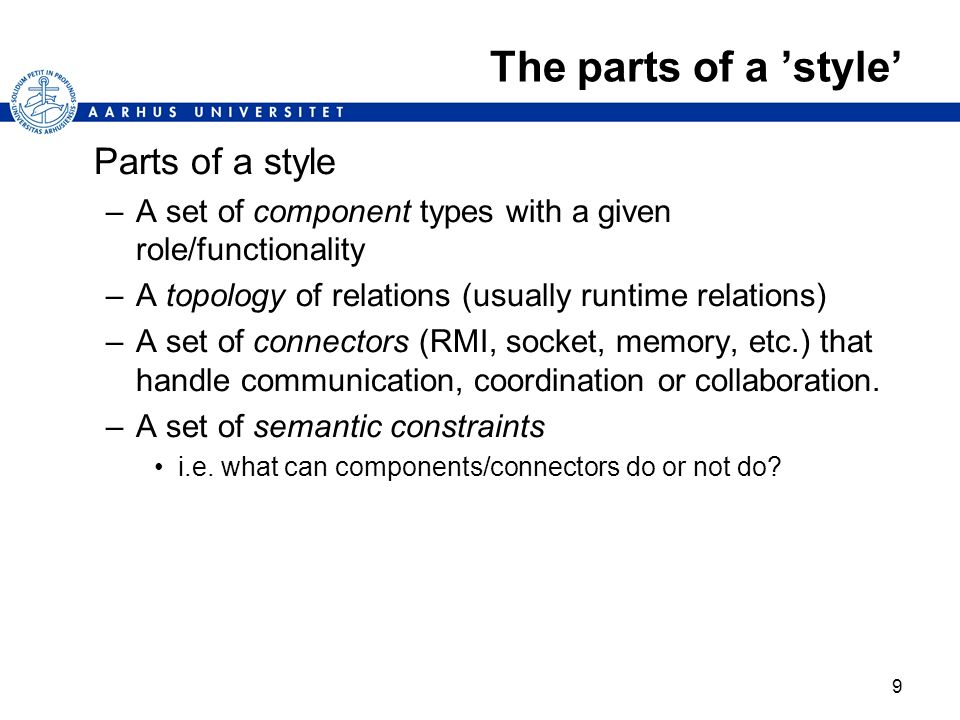 The parts of a 'style' Parts of a style