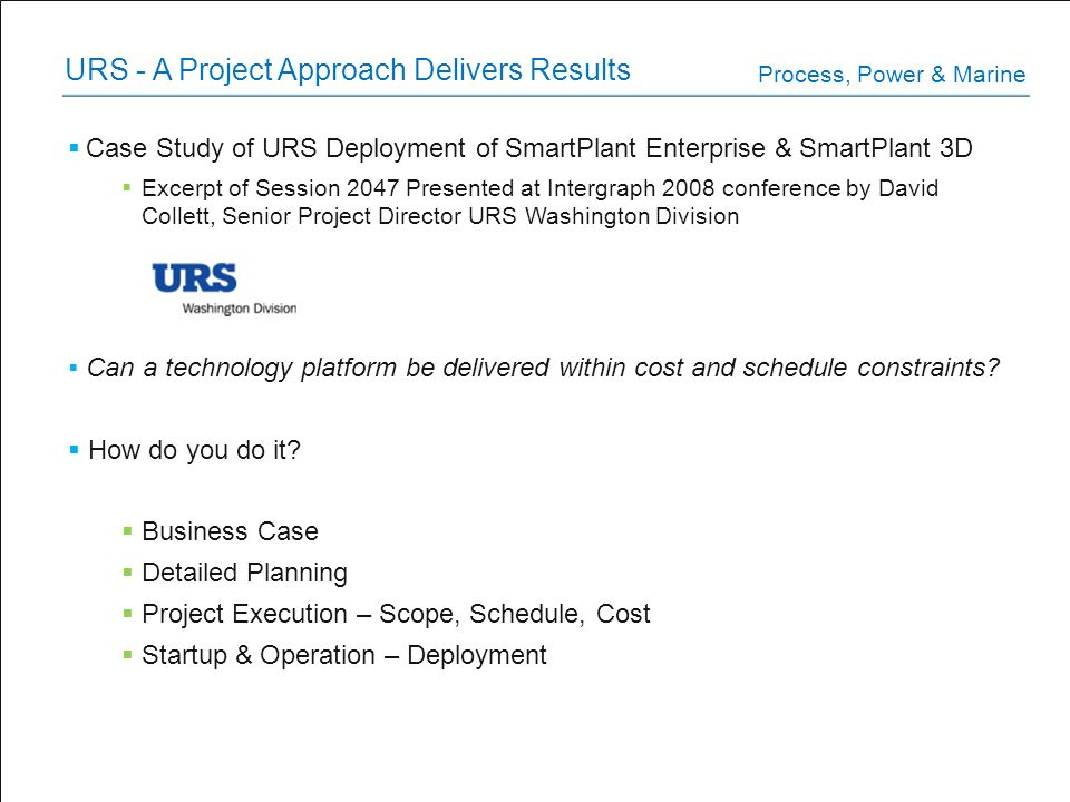 URS - A Project Approach Delivers Results