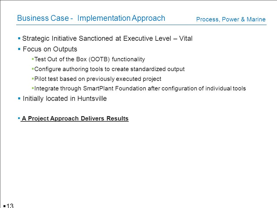 Business Case - Implementation Approach