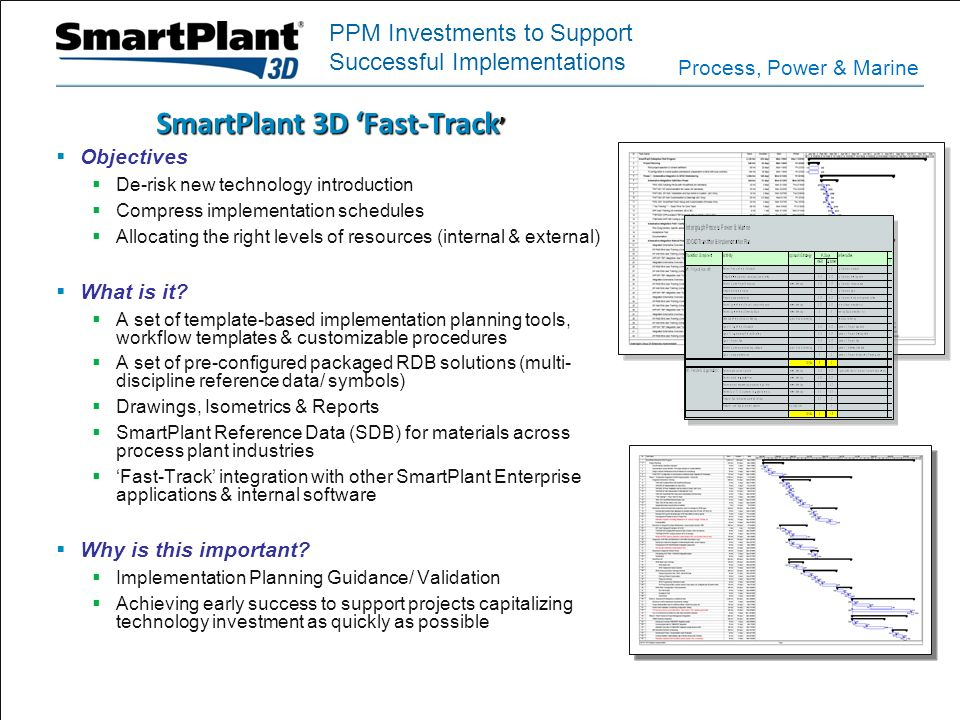 SmartPlant 3D 'Fast-Track'