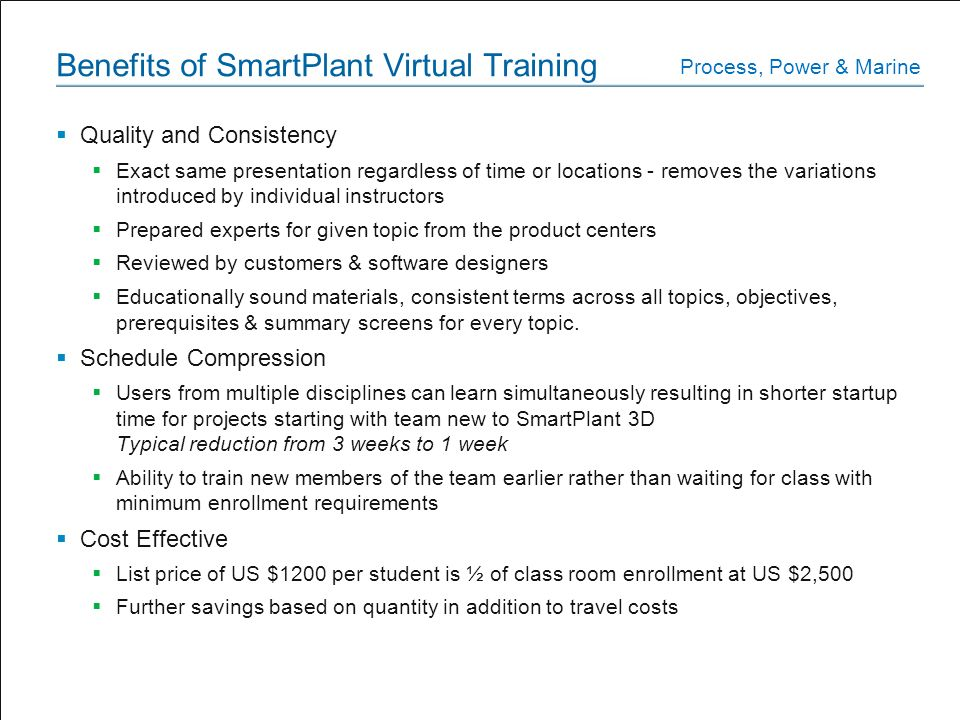Benefits of SmartPlant Virtual Training