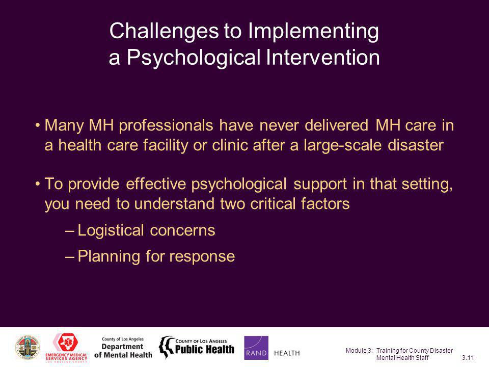 Challenges to Implementing a Psychological Intervention