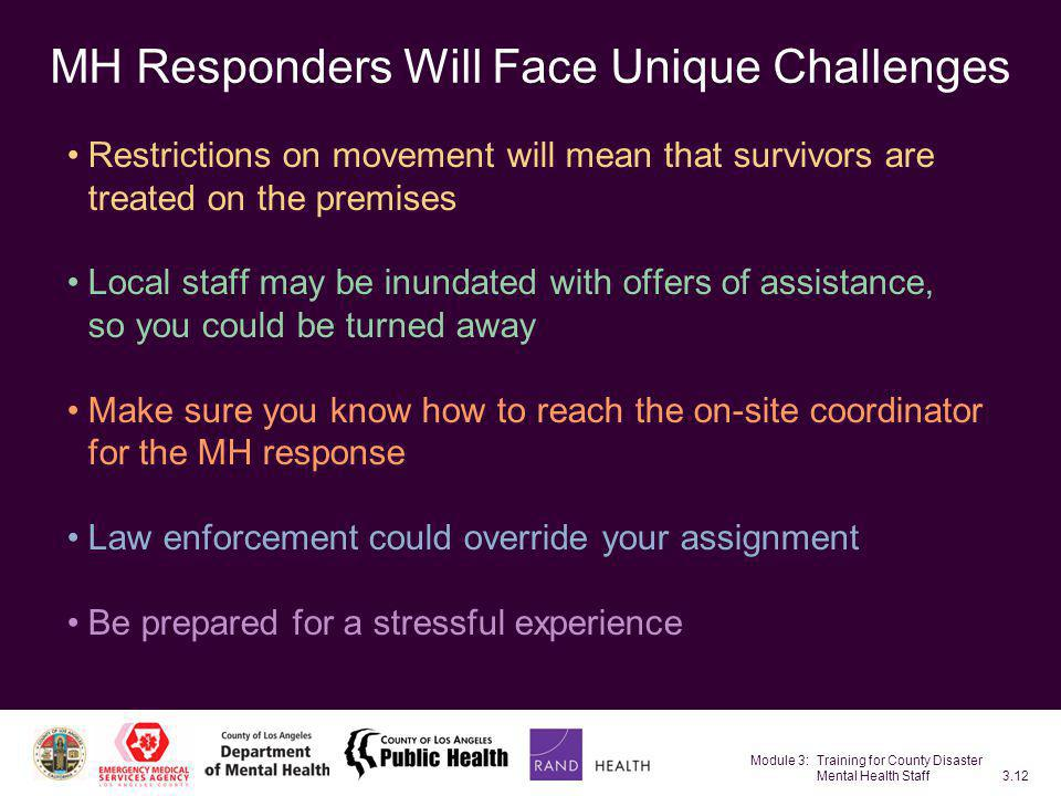 MH Responders Will Face Unique Challenges