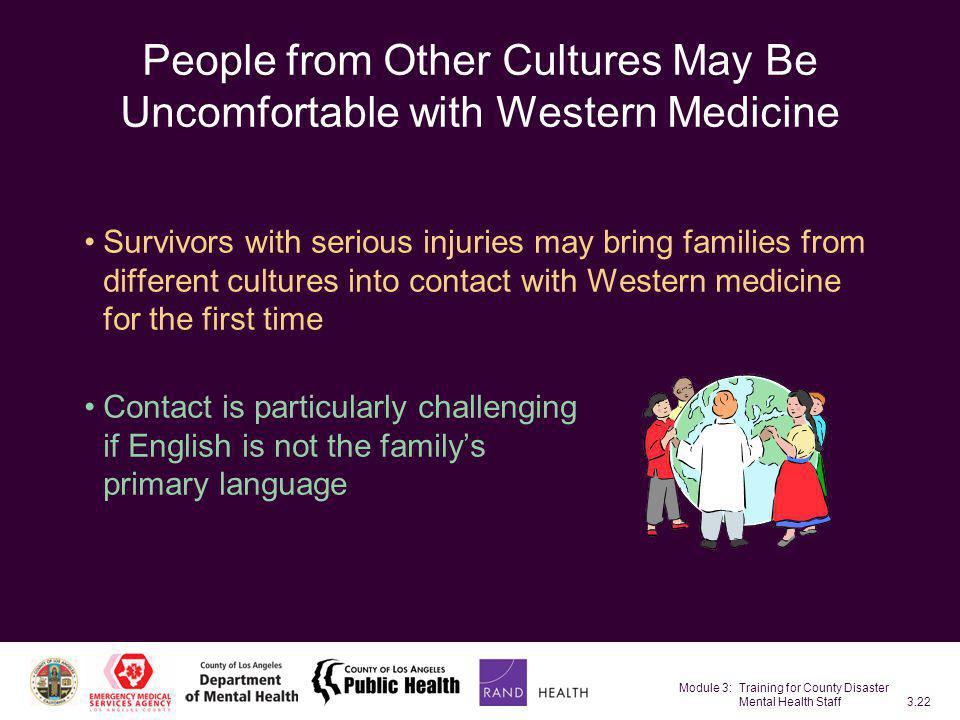 People from Other Cultures May Be Uncomfortable with Western Medicine