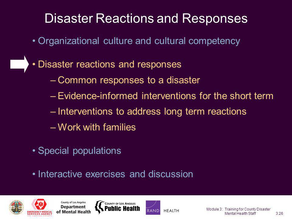 Disaster Reactions and Responses