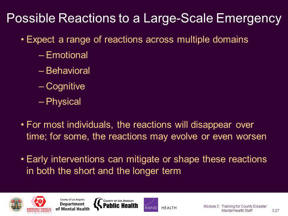 Possible Reactions to a Large-Scale Emergency