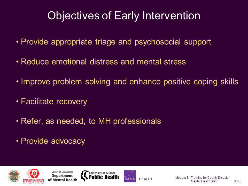 Objectives of Early Intervention