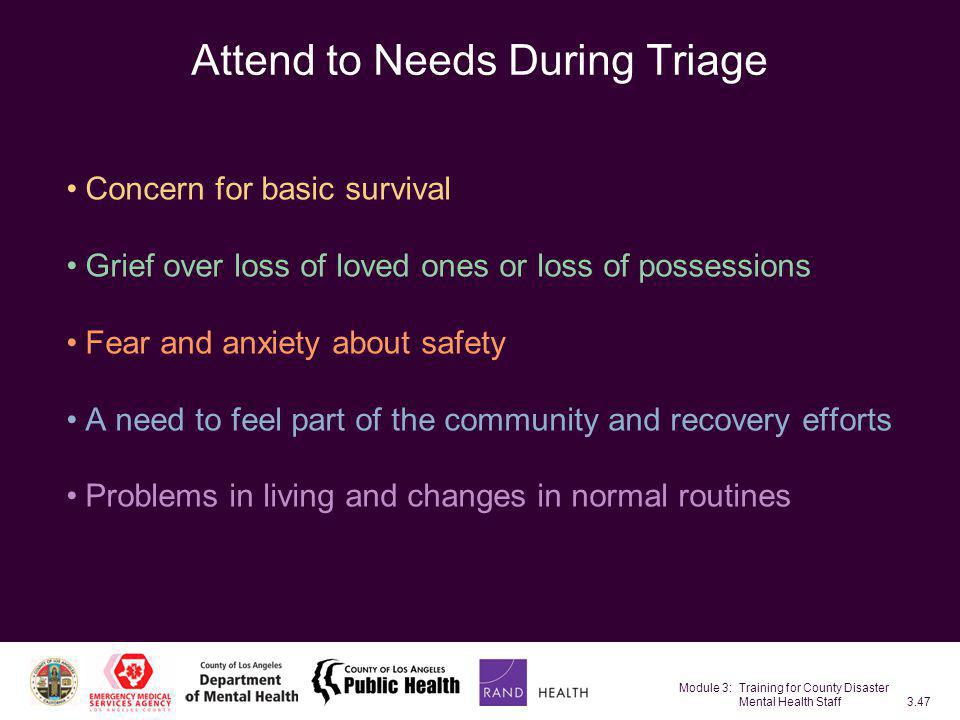 Attend to Needs During Triage