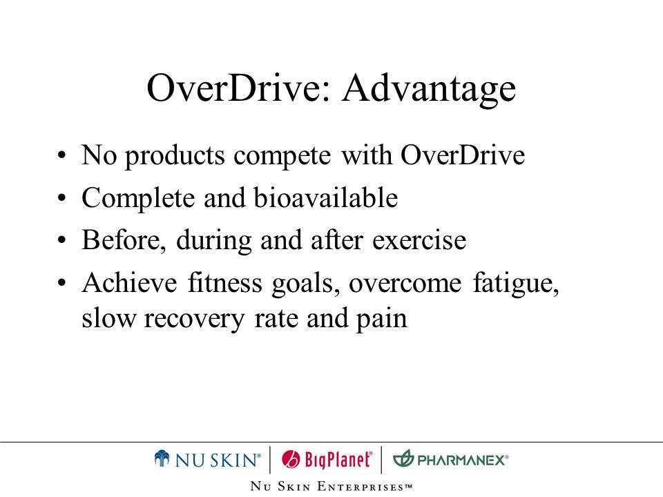 OverDrive: Advantage No products compete with OverDrive