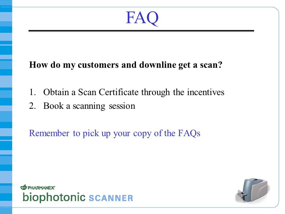 FAQ How do my customers and downline get a scan