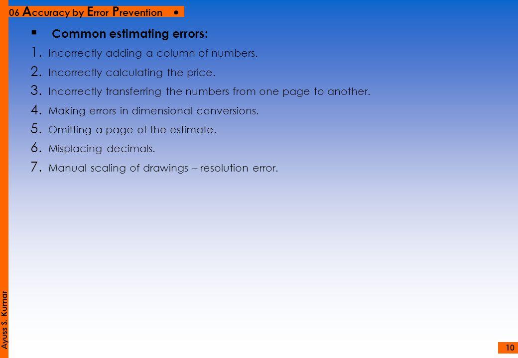 Common estimating errors: